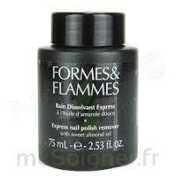 FORMES ET FLAMMES Bain dissolvant Express à GRENOBLE